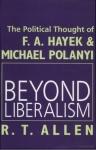 Beyond Liberalism